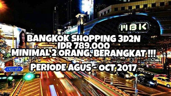 BANGKOK SHOPPING 3D2N SUPER MURAHHHH