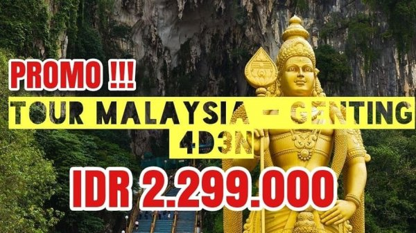 TOUR MALAYSIA - GENTING 4D3N