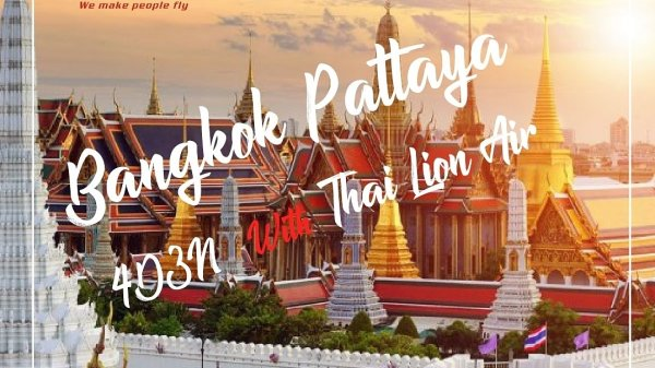 FUN BANGKOK PATTAYA 4D3N